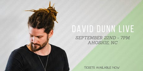 David Dunn Live in Ahoskie, NC tickets