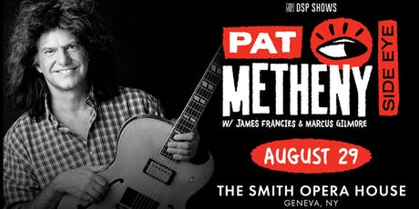 Pat Metheny Side Eye tickets