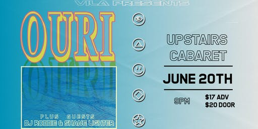 Ouri (LIVE) with DJ Robbie, Shane Lighter at Upstairs Cabaret