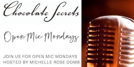 Chocolate Secrets Open Mic Mondays tickets