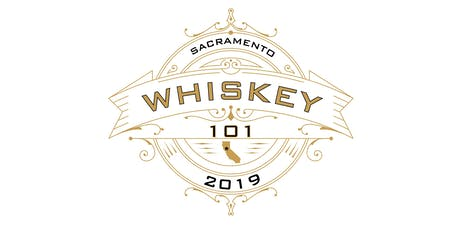 Sacramento Whisk(e)y 101 tickets