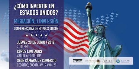 ¿Cómo invertir en  Estados Unidos?  Migración o Inversión entradas