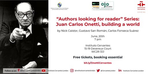 """""""Authors looking for reader"""" Series: Juan Carlos Onetti, building a world"""
