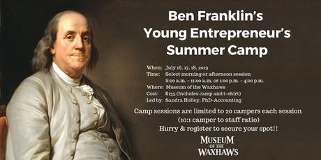 Ben Franklin's Young Entrepreneur's Summer Camp - Grades 3 to 5 tickets