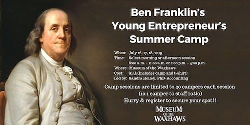 Ben Franklin's Young Entrepreneur's Summer Camp - Grades 3 to 5