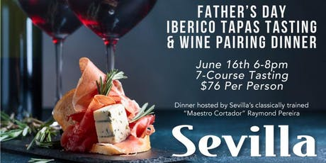 Father's Day Iberico Tapas Tasting & Wine Pairing Dinner - Long Beach tickets