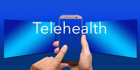 2019 Telehealth Law & Policy Forum tickets