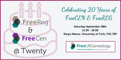 Free UK Genealogy 2019 Conference - Celebrating 20 Years of FreeCEN and FreeREG