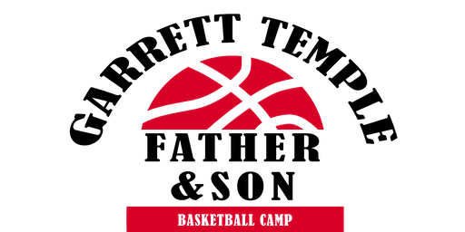 3rd Annual Garrett Temple Father & Son Basketball Camp