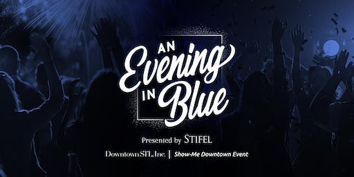 Show-Me Downtown: An Evening in Blue
