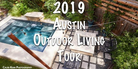 2019 Austin Outdoor Living Tour tickets