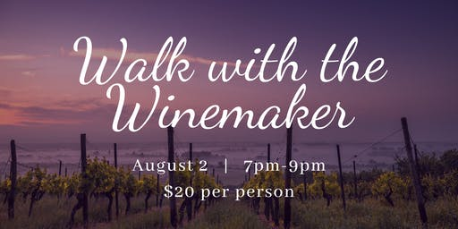 Walk with the Winemaker