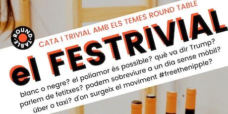 II Festrivial Round Table @ El Dinàmic de BCN entradas