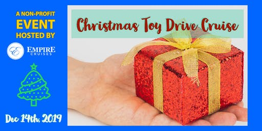 Christmas Toy Drive Cruise - Empire Cruises
