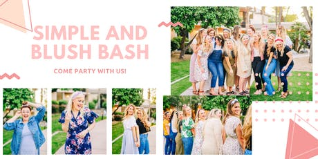 Simple and Blush BASH tickets