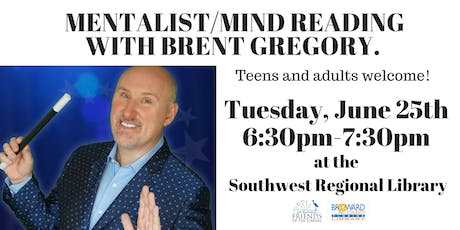 MENTALIST/MIND READING WITH BRENT GREGORY. Teens and Adults welcomed! tickets