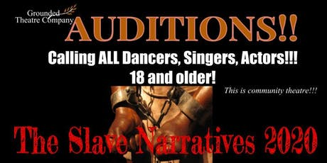 The Slave Narratives 2020 Auditions tickets