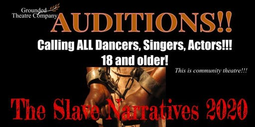 The Slave Narratives 2020 Auditions