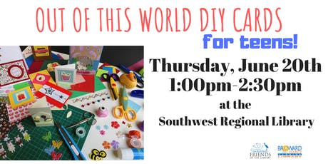 Out of this world DIY cards for teens!  tickets