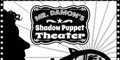 Mr. Damon's Shadow Puppet Theater: Adventures in Space