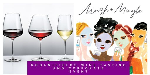 Rodan + Fields® Business Presentation Event and Wine Tasting