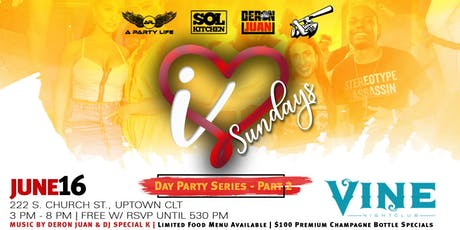I Love Sundayz - Day Party Series Part 2 w/ Deron Juan & DJ Special K tickets