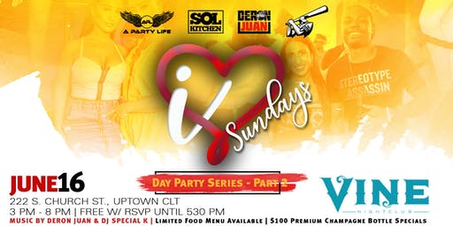 I Love Sundayz - Day Party Series Part 2 w/ Deron Juan & DJ Special K