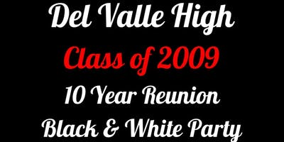 Del Valle High C/O 2009 10 year Reunion