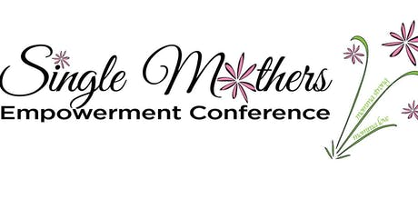 Single Mothers Empowerment Conference tickets