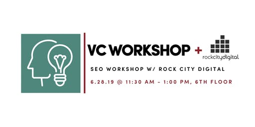 #VCWorkshop: SEO Workshop with Rock City Digital