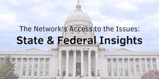 Access to the Issues: State & Federal Insights