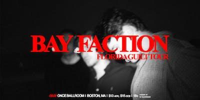 Bay Faction: Florida Guilt Tour