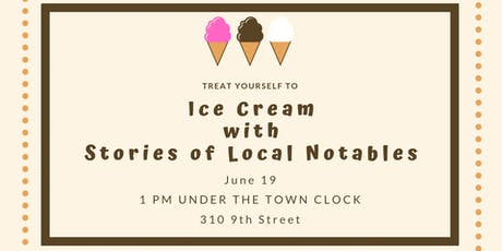 Ice Cream with Stories of Local Notables tickets