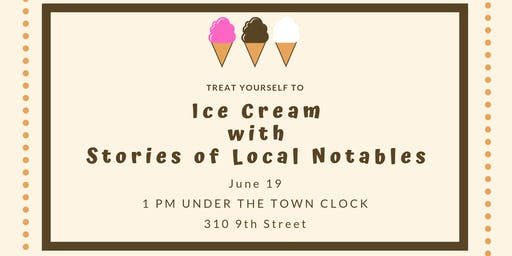 Ice Cream with Stories of Local Notables