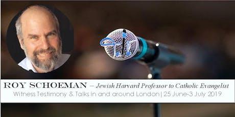 "Roy Schoeman Witness Testimony and talk ""Why Be Catholic?"" tickets"