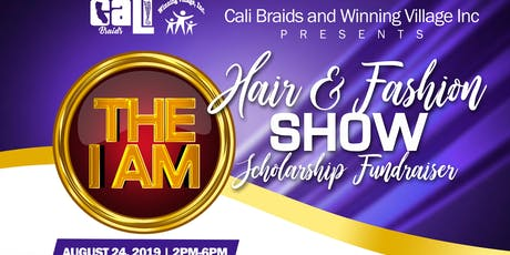 "The ""I AM"" Dinner and Hair Fashion Show scholarship fundraiser tickets"