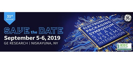 31st Annual Electronics Packaging Symposium- Small Systems Integration tickets