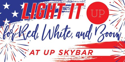 Red, White & Boom at UP Skybar