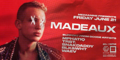 FREE RSVP: MADEAUX at MEZZANINE tickets