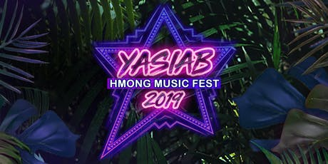 YASIAB : Hmong Music Fest 2019 tickets