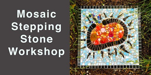 Mosaic Stepping Stone Workshop
