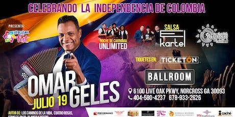 INDEPENDENCIA DE COLOMBIA EN ATLANTA TICKETS/#FESTIVAL/#OMARGELES#ELKARTEL tickets