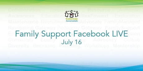 Family Support: Facebook LIVE tickets