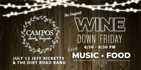 Wine Down Friday - Jeff Ricketts & The Dirt Road Band tickets