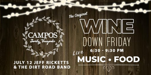 Wine Down Friday - Jeff Ricketts & The Dirt Road Band