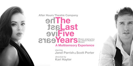 The Last Five Years: A Multisensory Experience tickets