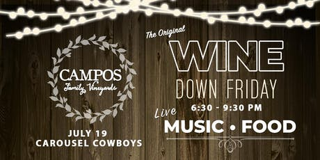 Wine Down Friday - Carousel Cowboys tickets