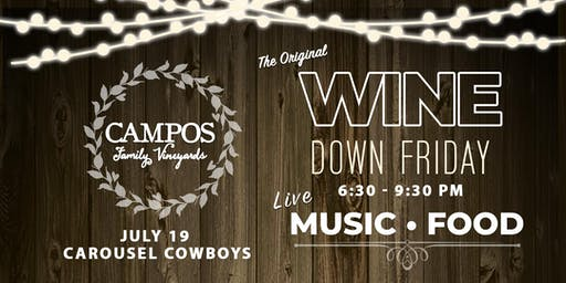 Wine Down Friday - Carousel Cowboys