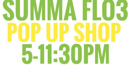 Summa FLO3 pop up shop