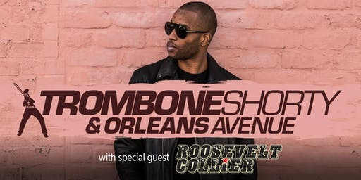 Trombone Shorty & Orleans Avenue
